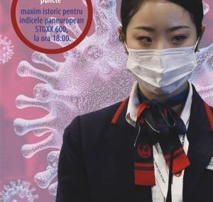 DUPA MASURILE LUATE DE CHINA IN CONTEXTUL EPIDEMIEI DE CORONAVIRUS Indicele european  STOXX 600 atinge un nou maxim istoric