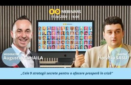BD Webinar Horatiu Sasu – Cele 9 strategii secrete pentru o afacere prosperă în criză