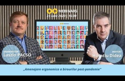 BD Webinar cu Horațiu Didea – Amenajare ergonomica a birourilor