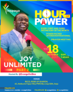 JOY UNLIMITED PART 2 (HOUR OF POWER PRAYER POINTS 18TH OCTOBER 2017