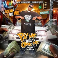 DJ Scream, Money By The Pound & Dirty Mike Mixtape