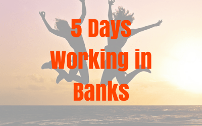 5 Days working for Banks?