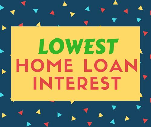 Lowest interest on home loan