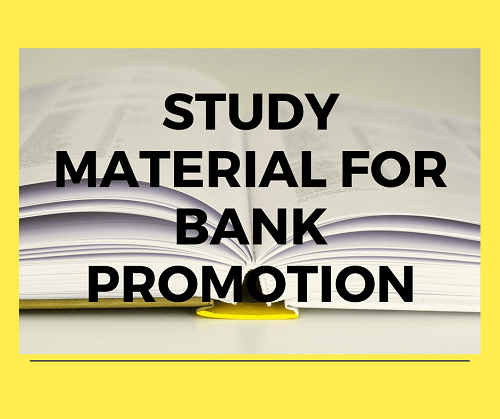 Study Material for Bank Promotion Test 2017