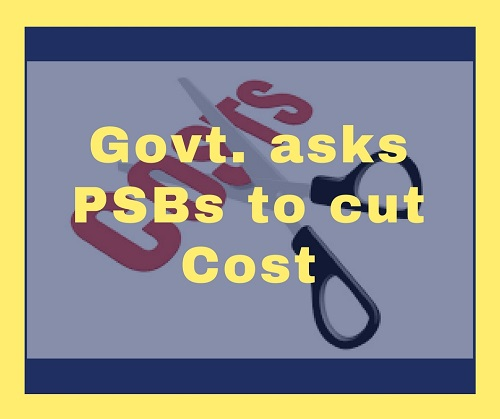 10 Public Sector Banks asked to cut cost