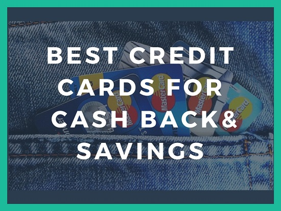 Best Credit Cardfor Cash back and savings 2017