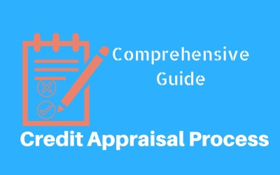 Credit Appraisal Process in Banks