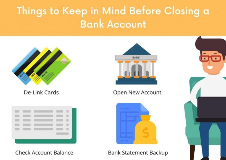 Things to Keep in Mind Before Closing a Bank Account