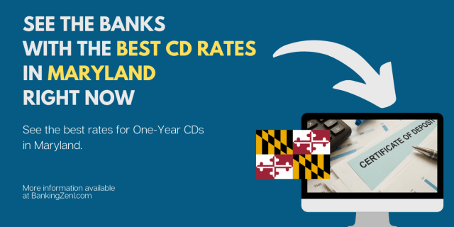 """Find Which banks in Maryland have the best CD rates right now"""