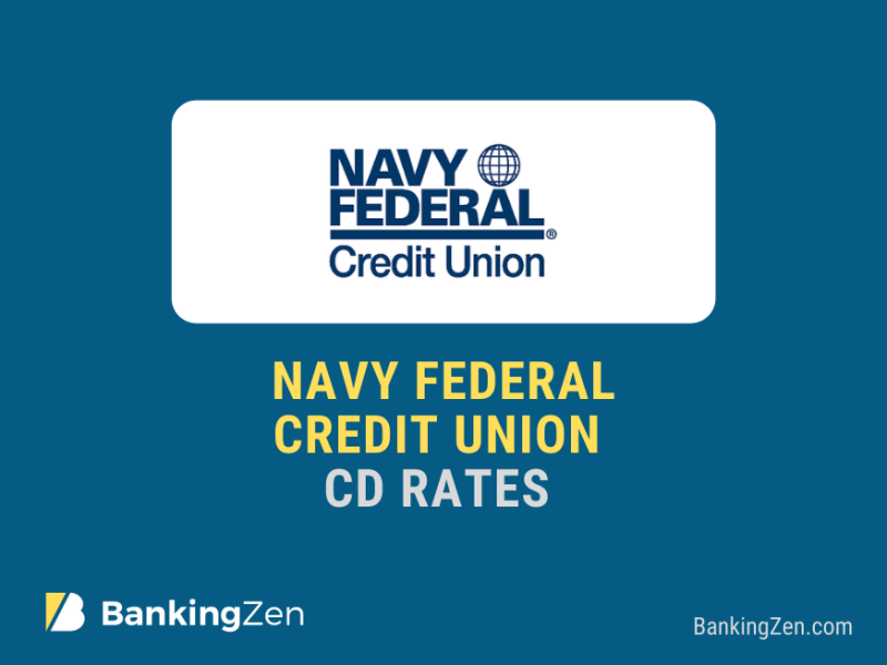 """Navy Federal Credit Union CD Rates"""