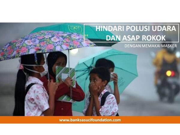 gunakan masker untuk cegah ispa by Banksasuci