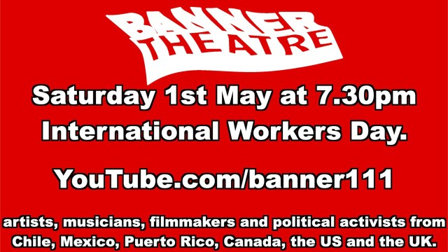 Banner Theatre's International May Day Celebration 2021
