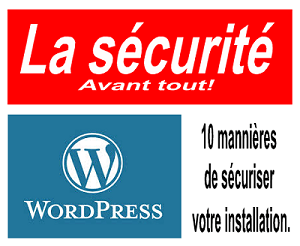 Sécuriser wordpress en 10 étapes