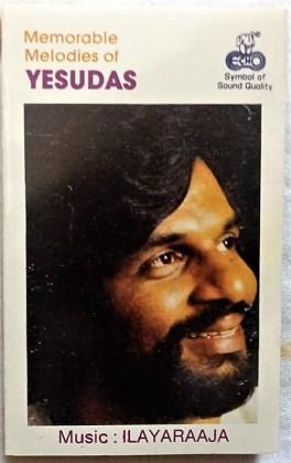 Memorable Melodies of Yesudas Tamil Audio Cassette by Ilayaraaja