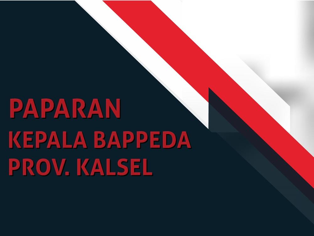 Paparan kepala Bappeda Prov Kalsel