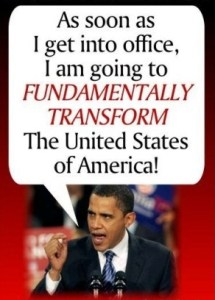 President Obama promised to transform America.