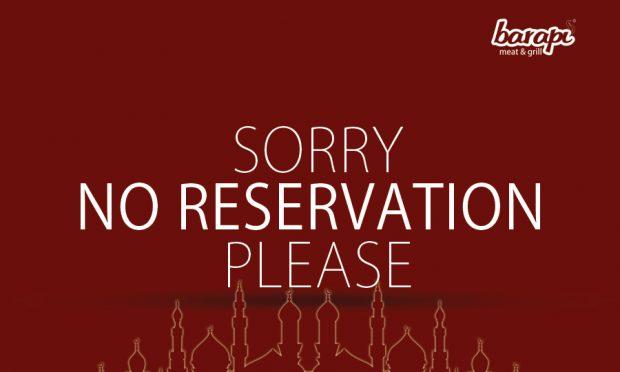 Selama Ramadhan Tidak Terima Reservasi