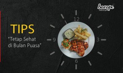 tips sehat di bulan ramadhan sama restoran steak jakarta