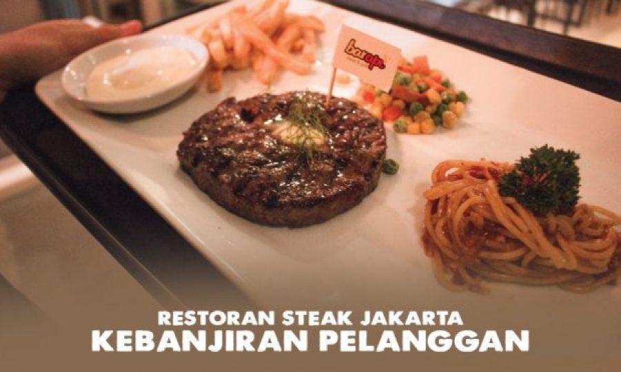 Restoran Steak Jakarta Kebanjiran Pelanggan