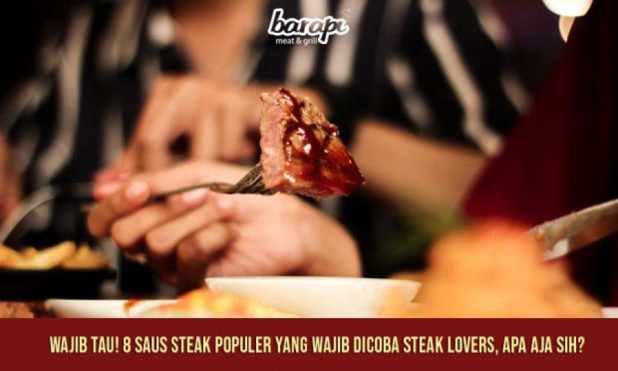 WAJIB TAU! 8 Saus Steak Populer yang Wajib Dicoba Steak Lovers, Apa Aja Sih?