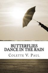 Butterflies Dance in the Rain