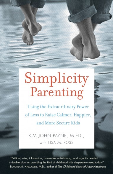 Book Review: 'Simplicity Parenting'