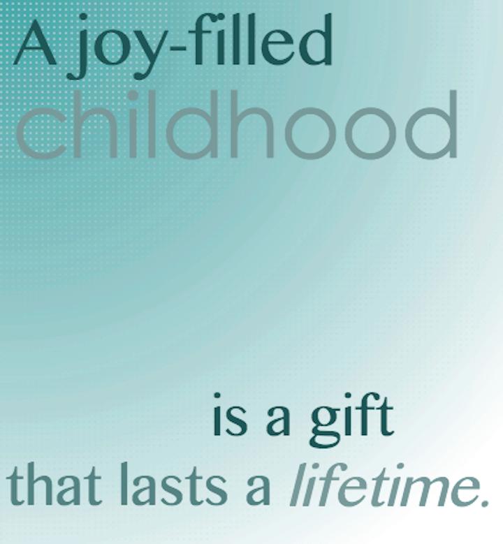 A Joy-Filled Childhood