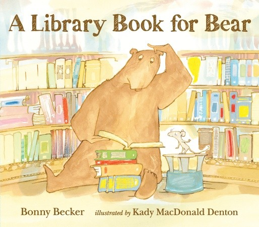 "Bonny Becker's children's book, ""A Library Book for Bear,"" published by Candlewick Press"