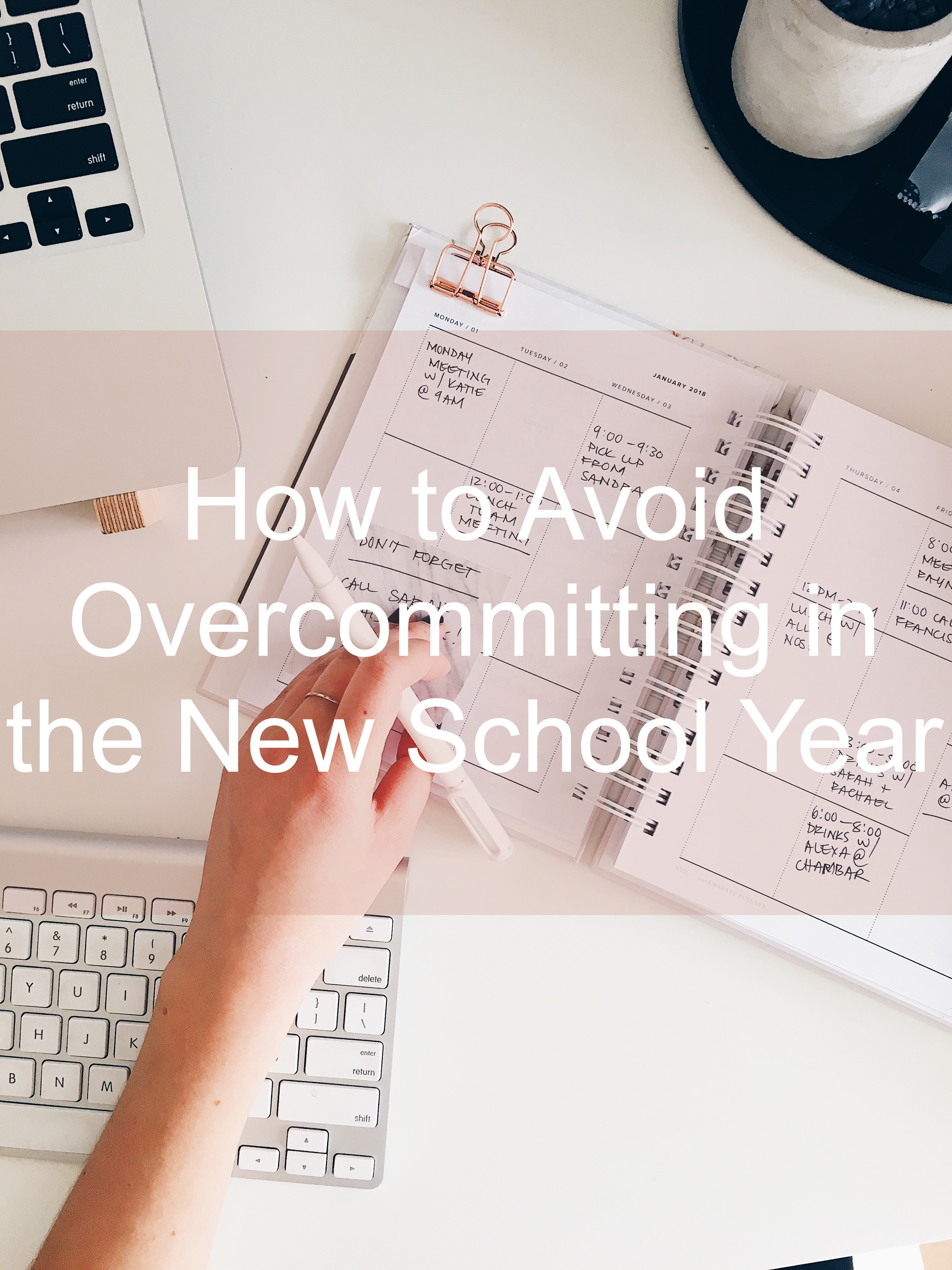 How to Avoid Overcommitting in the New School Year