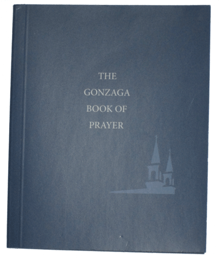 Gonzaga Book of Prayer: Gonzaga University
