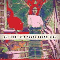 Letters to a Young Brown Girl