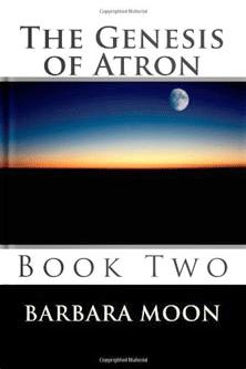 The Genesis of Atron, Book 2