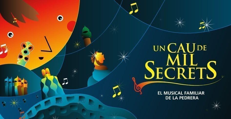 Musical_Un_cau_de_mil_secrets_La_Pedrera