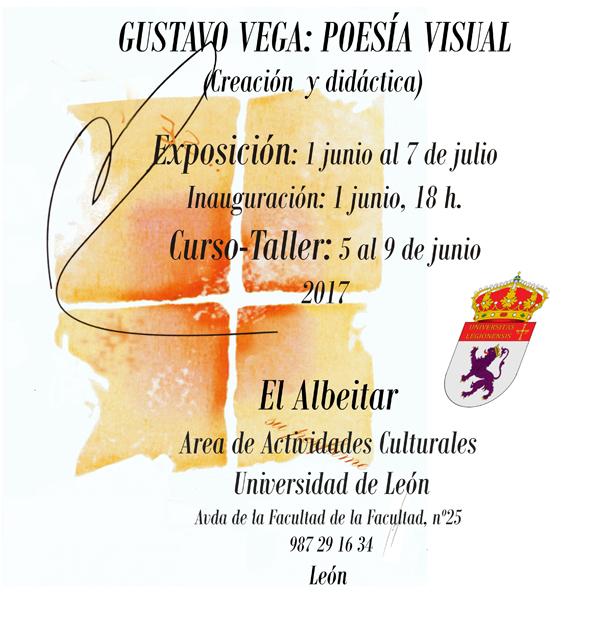 gustavo vega y visual poesia en leon 2017