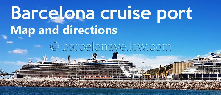 Barcelona 2018 Map Barcelona Cruise Ship Terminals And