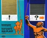 Könnyen szalad, ez is előny, korszerű a Rolplast redőny! – Az első magyar műanyag redőny a BVK-tól