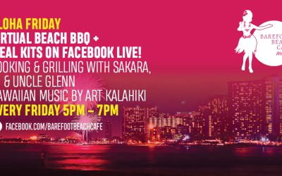 Aloha Friday Virtual Beach BBQ + Meal Kits (Fridays)