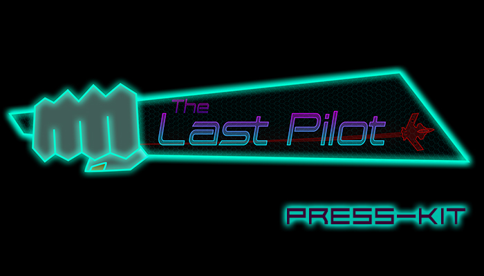 The Last Pilot - Press Kit