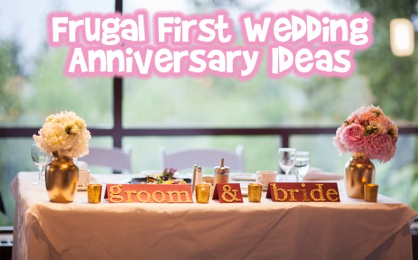 Frugal First Wedding Anniversary Ideas