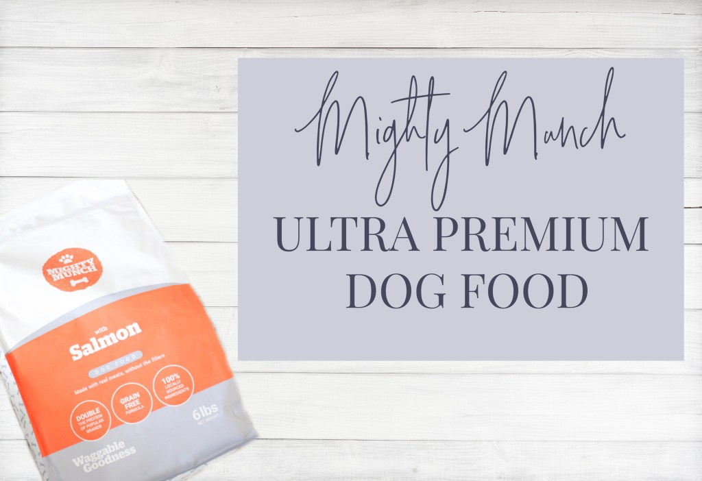 Mighty Munch - Ultra Premium Dog Food