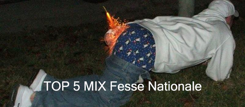 Top 5 Mix Fesse Nationale