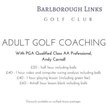 Barlborough Links Golf Club Coaching Golf Coach Andy Carnall Andrew Carnall Adult Golf Coaching