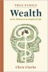 True Family Wealth - book cover