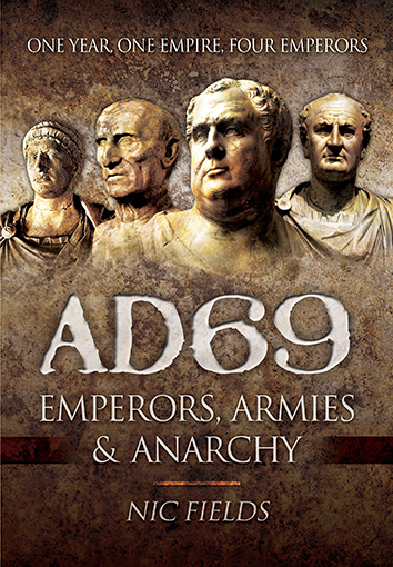 AD 69: Emperors, Armies & Anarchy