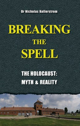 Breaking the Spell—The Holocaust: Myth and Reality