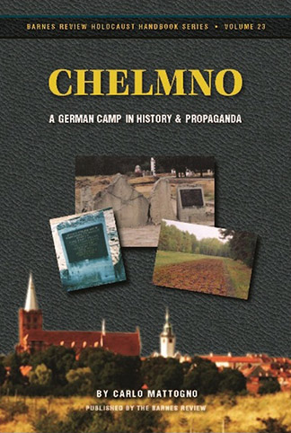 Chelmno: A German Camp