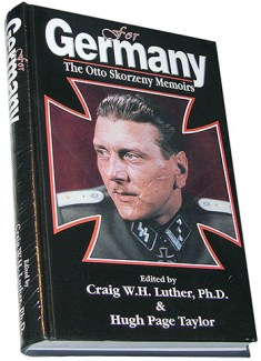 For Germany: The Otto Skorzeny Memoirs