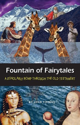 Fountain of Fairytales: A Scholarly Romp Through the Old Testament