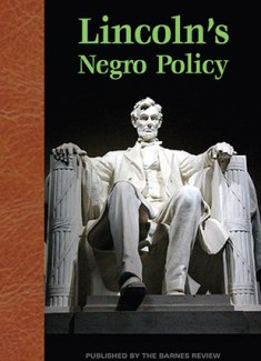 Lincoln's Negro Policy