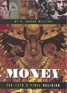 Money: The 12th Religion